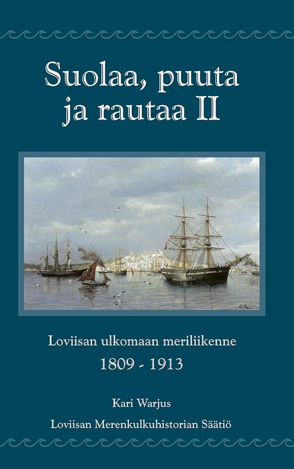 Loviisan merenkulun historian toinen osa